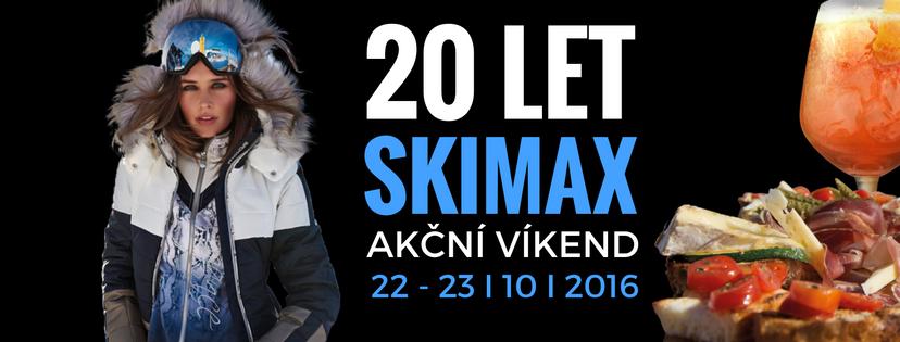 Oslavte s námi naše 20tileté jubileum! Celý víkend 22. a 23. 10. 2016  probíhá ve SKIMAX STORE JIHOTYROSLKÝ VÍKEND. Akce plná luxusních nákupů b8d3e19f66